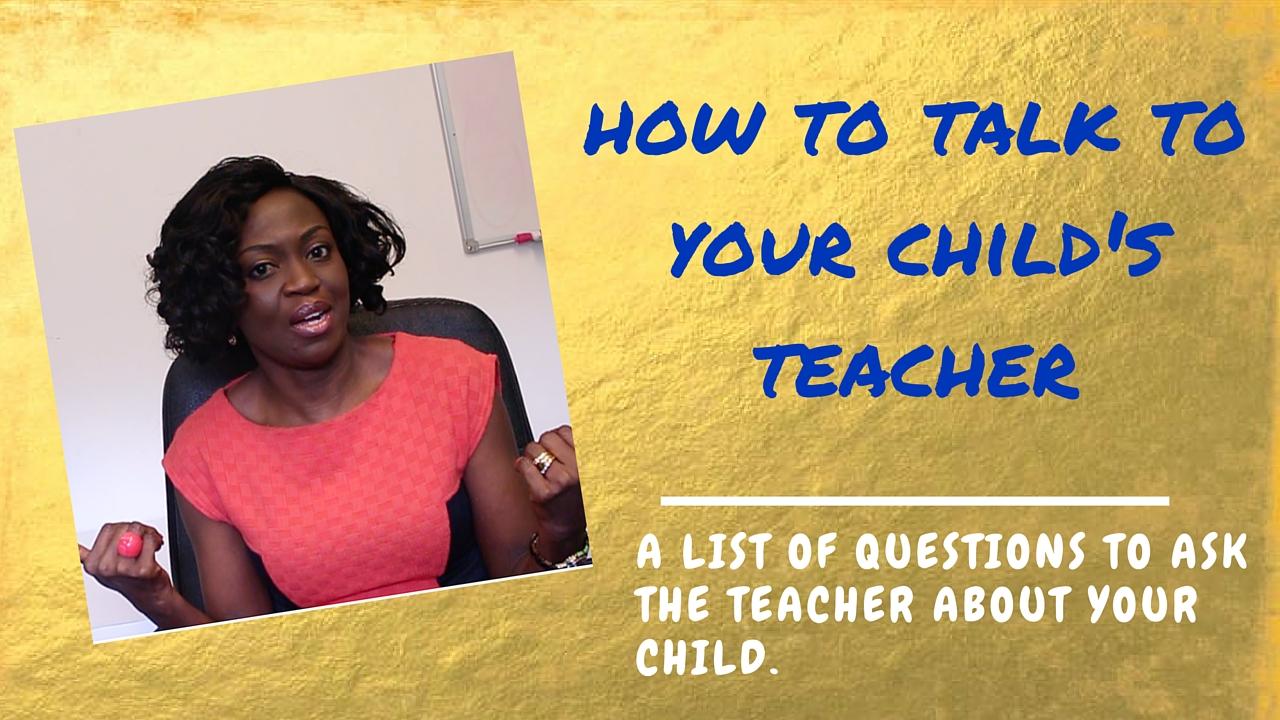 Your Next Parent-Teacher Meeting – How to talk to Your Child's teacher